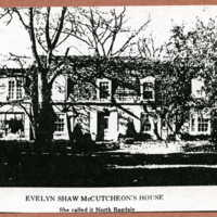 Evelyn Shaw McCutcheon' s house : She called it North Ragdale